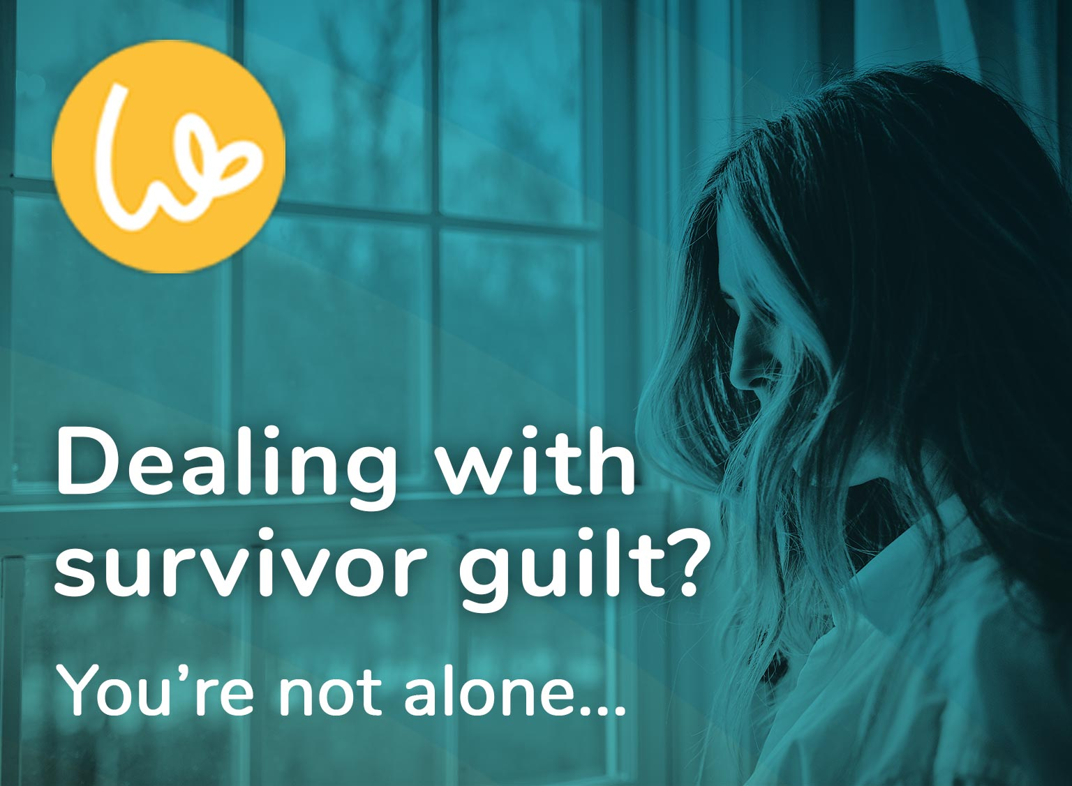 Dealing with survivor guilt? You're not alone...